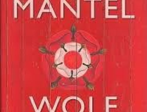 Wolf Hall (Hilary Mantel) – Thomas Cromwell