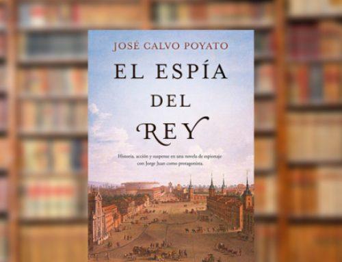 Reseña de El Espía del Rey (José Calvo Poyato) – Jorge Juan