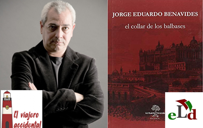 El Collar de los Balbases - Jorge Eduardo Benavides
