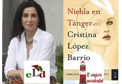 """Entrevista a Cristina López Barrio sobre """"Niebla en Tánger"""""""