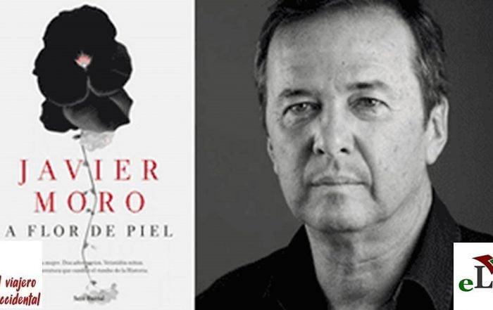 A flor de piel - Javier Moro