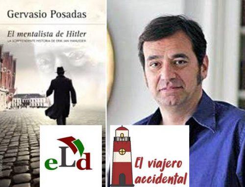 "Entrevista a Gervasio Posadas sobre ""El mentalista de Hitler"""