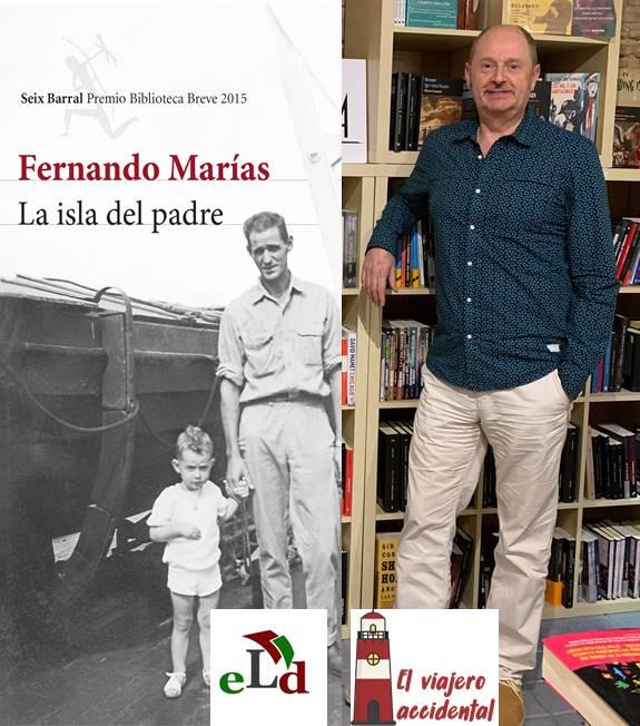 """Entrevista a Fernando Marías sobre su libro """"La isla del padre"""""""